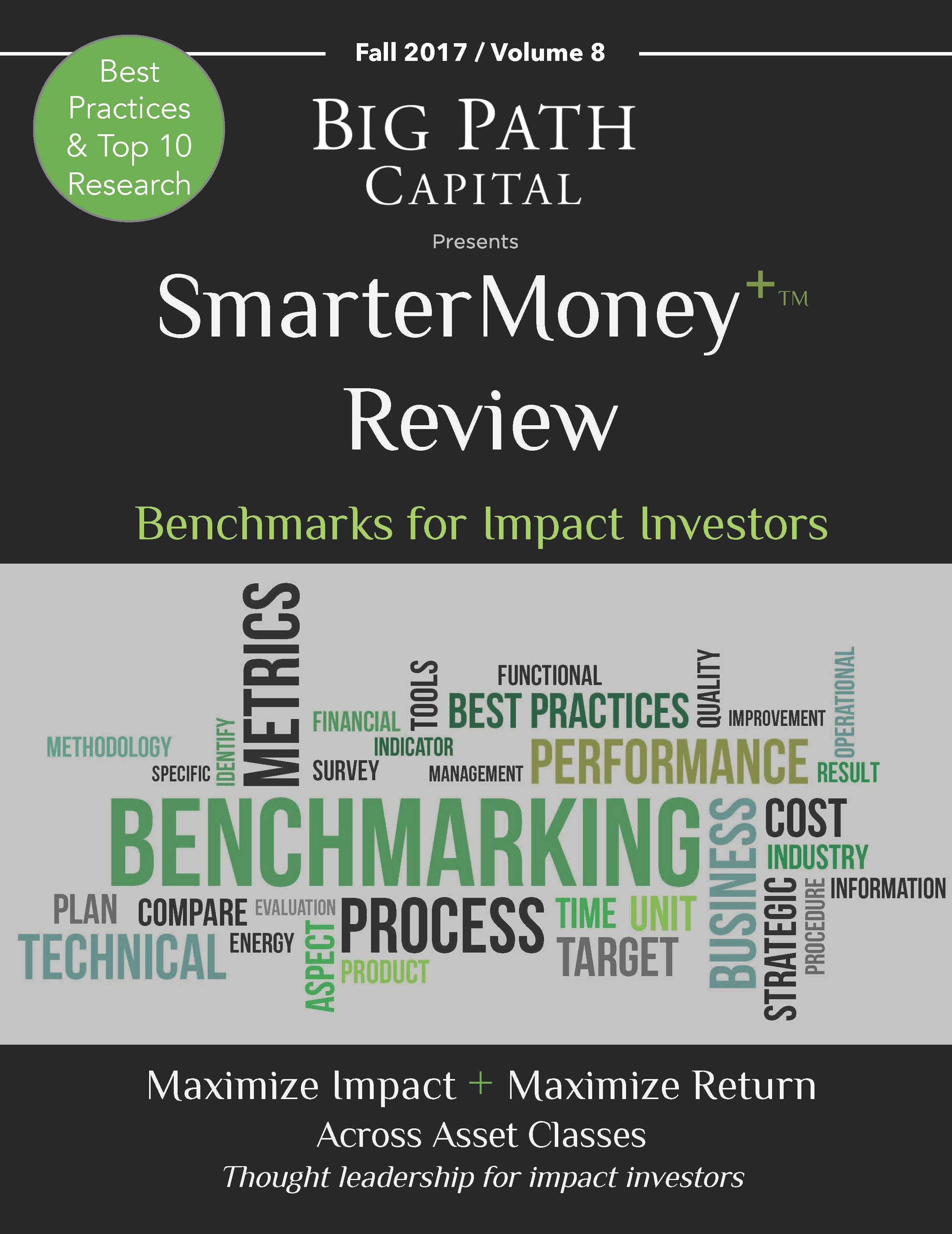 Big Path Capital Education - Smarter Money Review - Benchmarks for Impact Investors